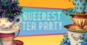 Queerest Tea Party